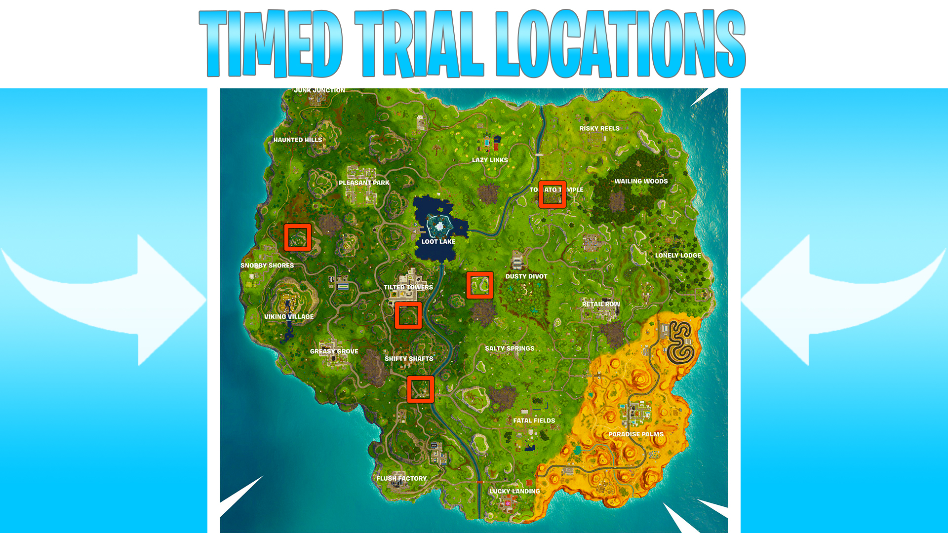 Season 6 Week 3 Challenges Guide Time Trial Locations Fortnite