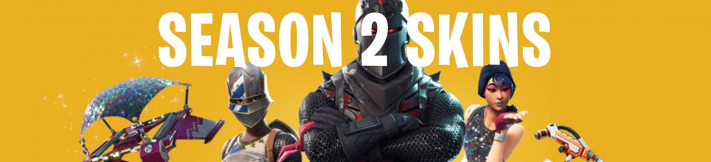 season 2 skins fortnite