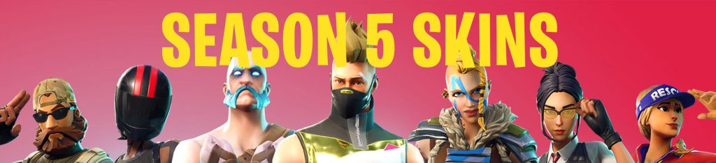 season 5 fortnite skins