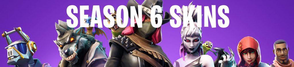 season 6 skins